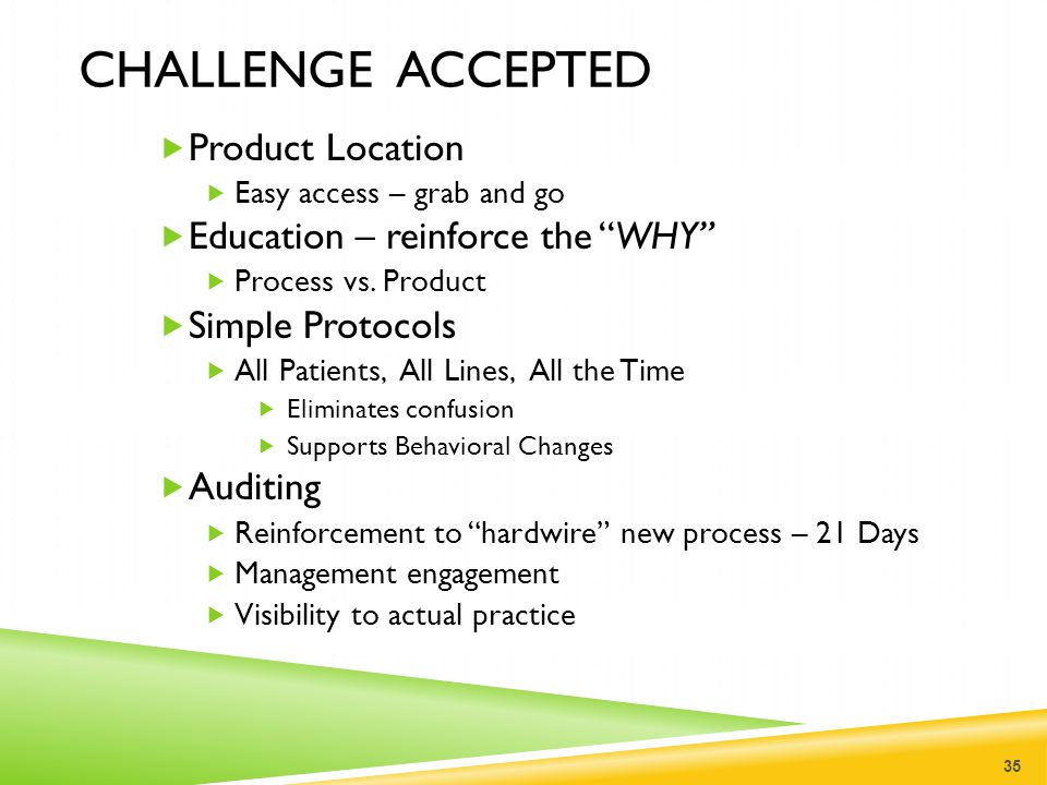 Challenge accepted Product Location Education – reinforce the WHY