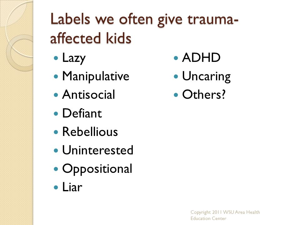 Labels we often give trauma-affected kids