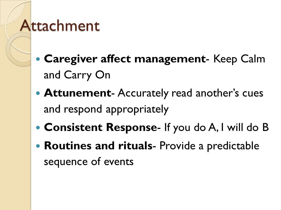 Attachment Caregiver affect management- Keep Calm and Carry On