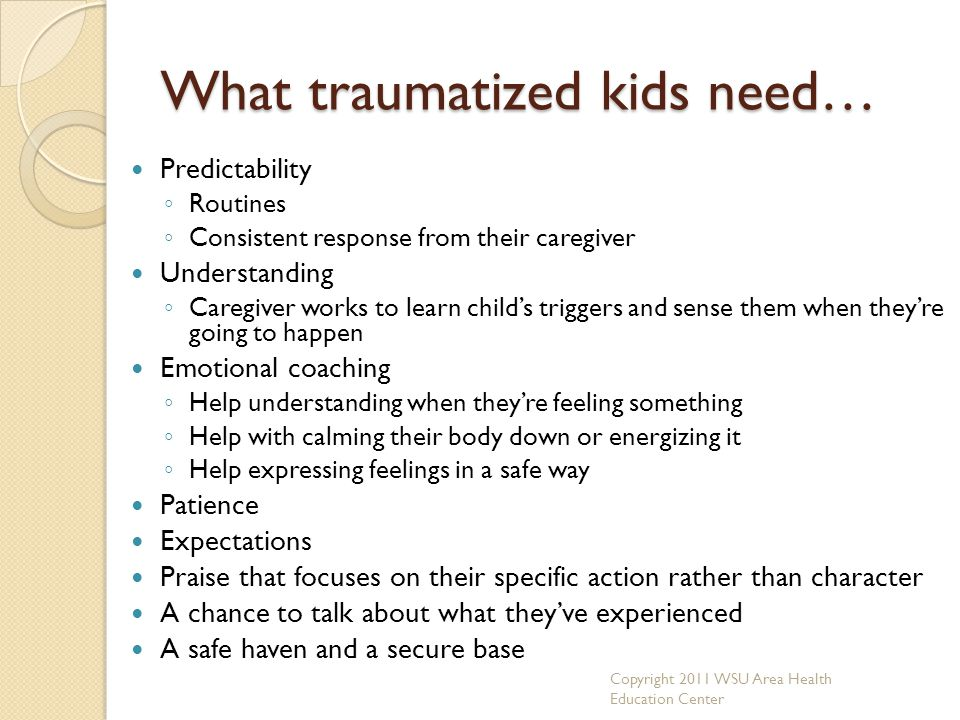 What traumatized kids need…