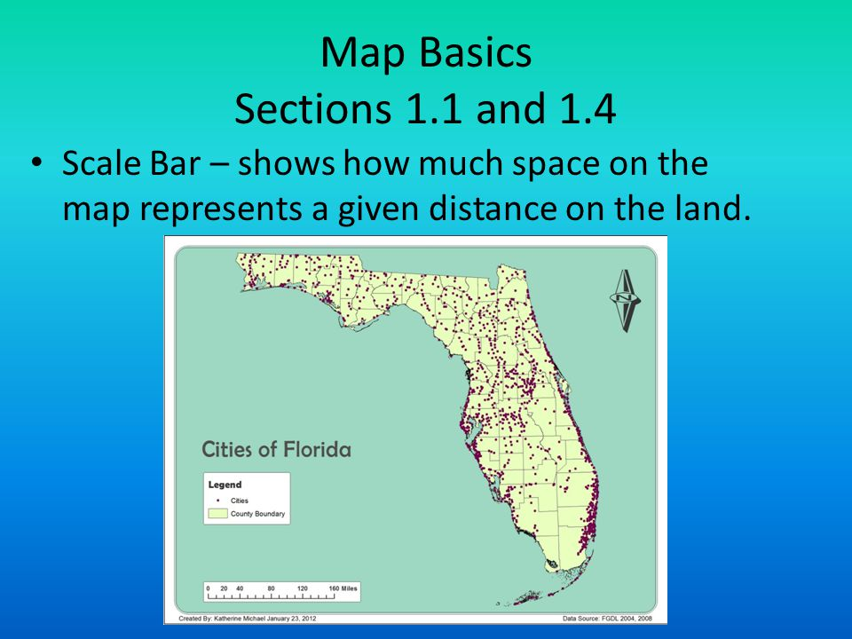 Map Basics Sections 1.1 and 1.4