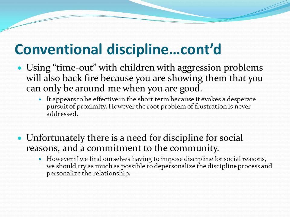Conventional discipline…cont'd