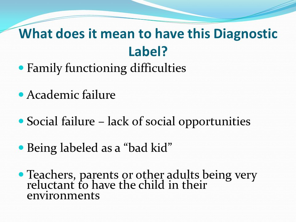 What does it mean to have this Diagnostic Label