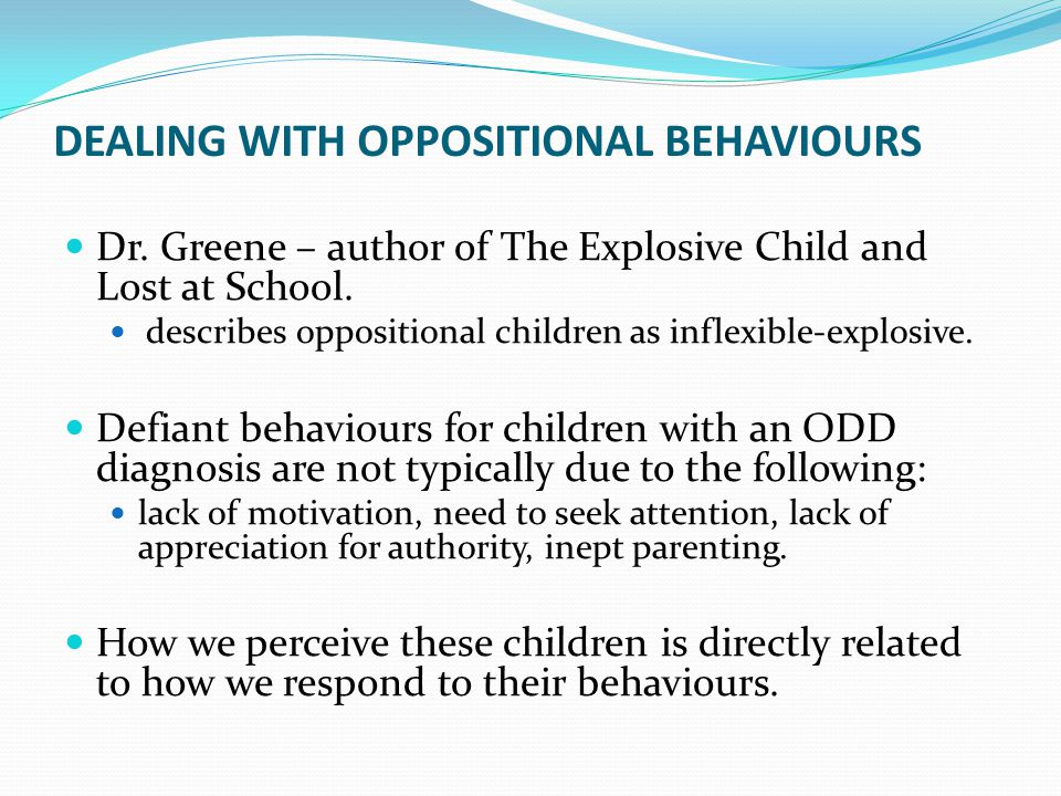 Dealing with oppositional behaviours