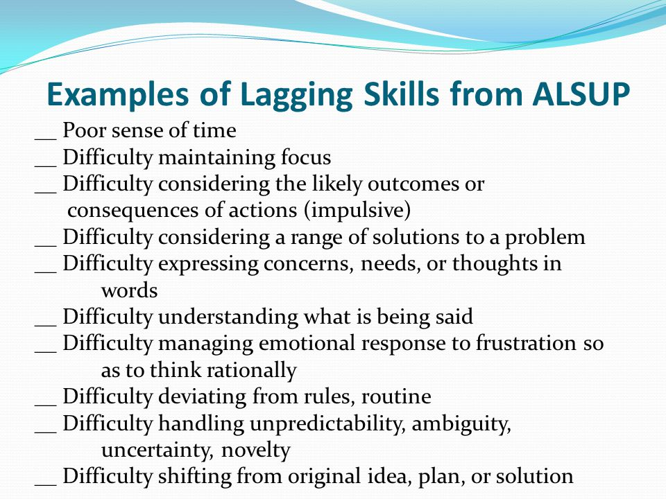 Examples of Lagging Skills from ALSUP