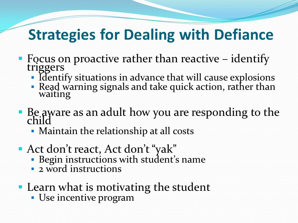 Strategies for Dealing with Defiance
