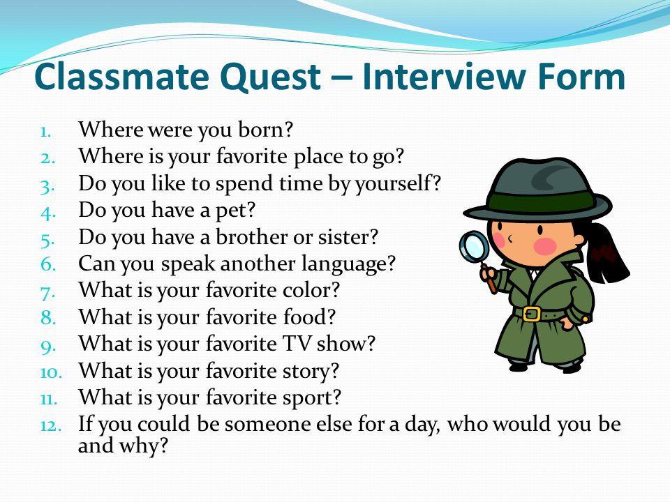 Classmate Quest – Interview Form