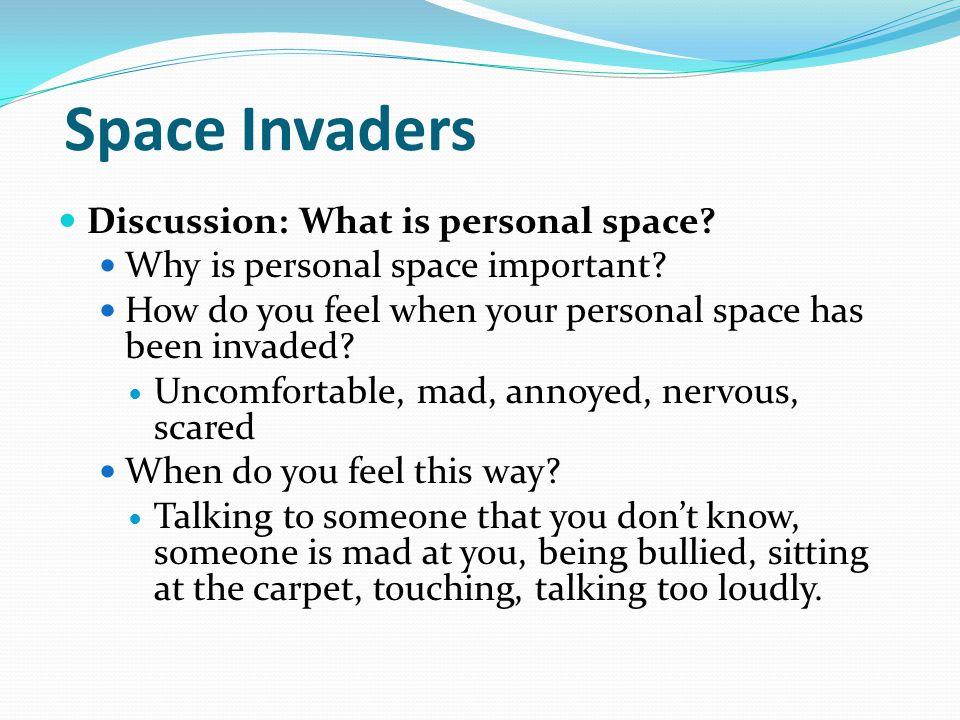 Space Invaders Discussion: What is personal space