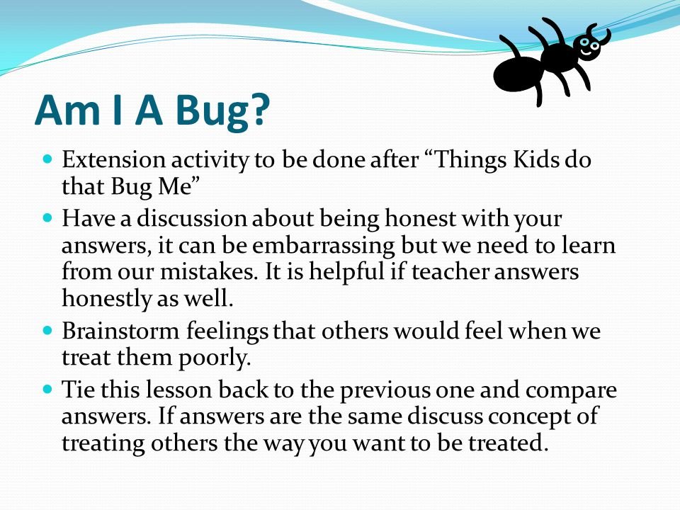 Am I A Bug Extension activity to be done after Things Kids do that Bug Me