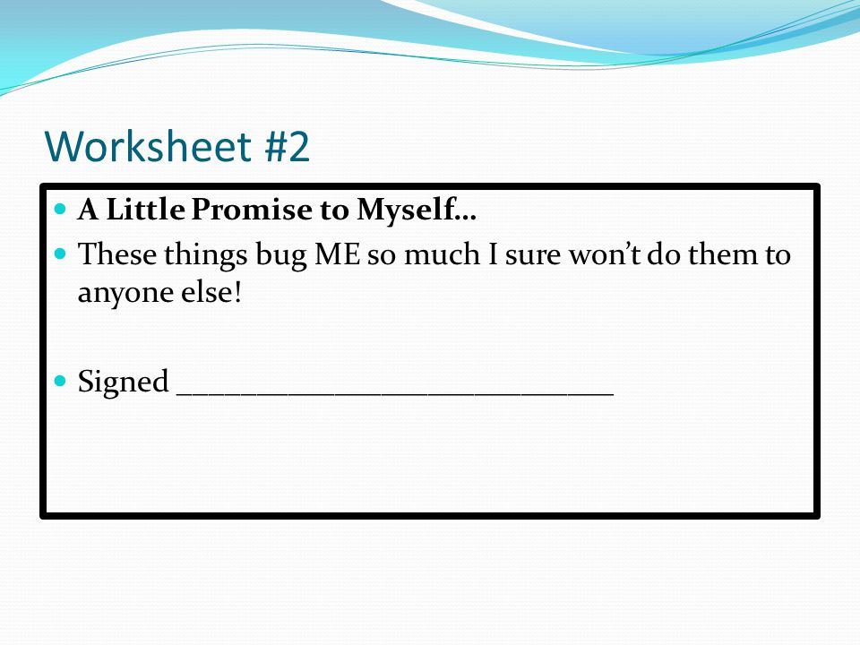 Worksheet #2 A Little Promise to Myself…