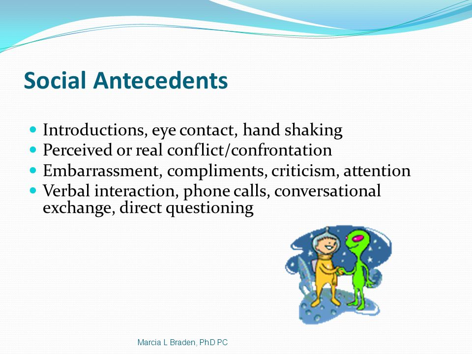 Social Antecedents Introductions, eye contact, hand shaking