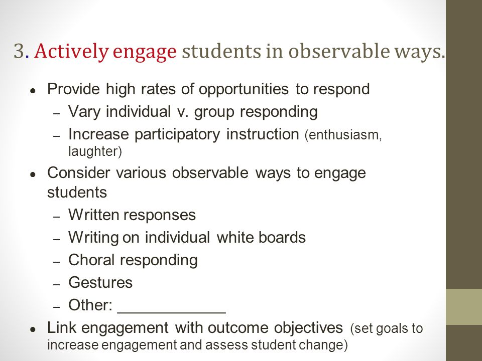 Range of evidence based practices that promote active engagement