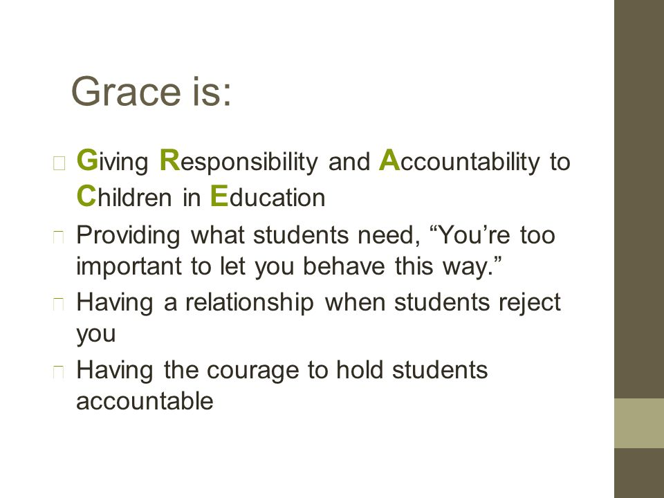 Grace is not: Being permissive, that's enabling Lowering standards