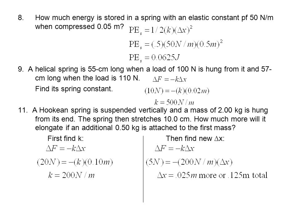 How much energy is stored in a spring with an elastic constant pf 50 N/m when compressed 0.05 m
