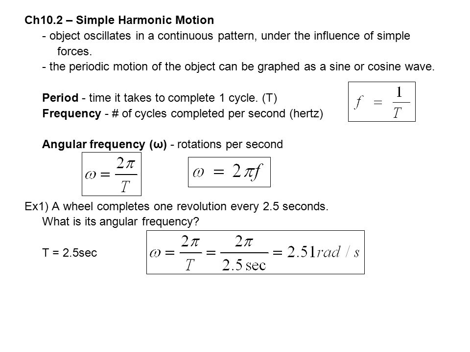 Ch10.2 – Simple Harmonic Motion
