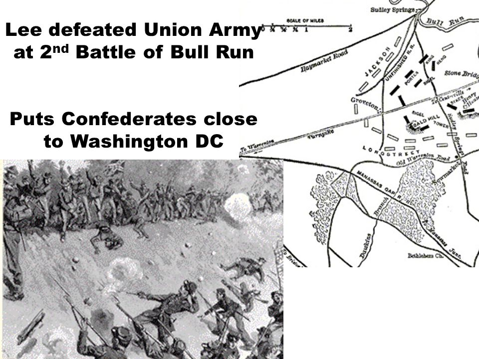 Lee defeated Union Army at 2nd Battle of Bull Run