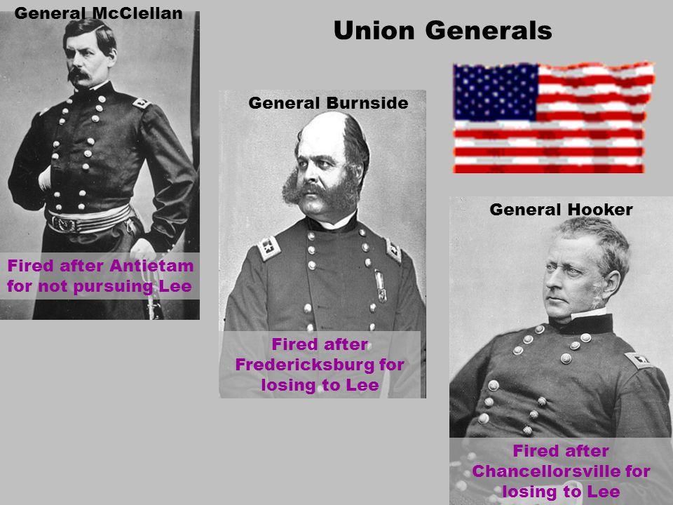 Union Generals General McClellan General Burnside General Hooker