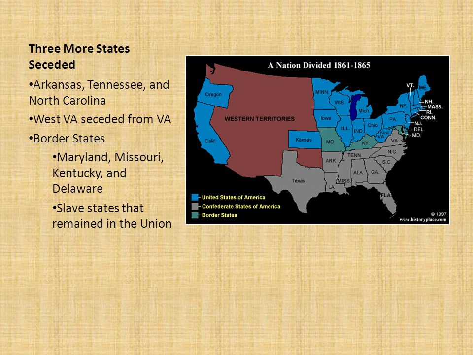 Three More States Seceded