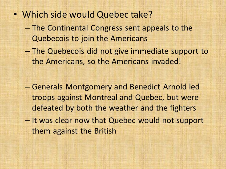 Which side would Quebec take