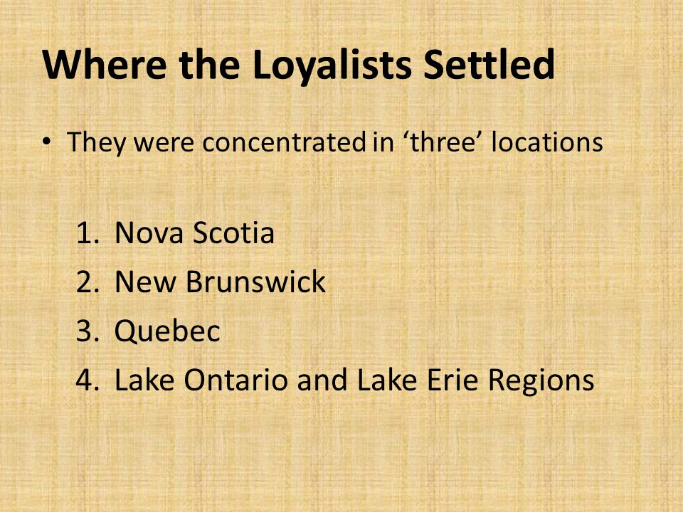 Where the Loyalists Settled