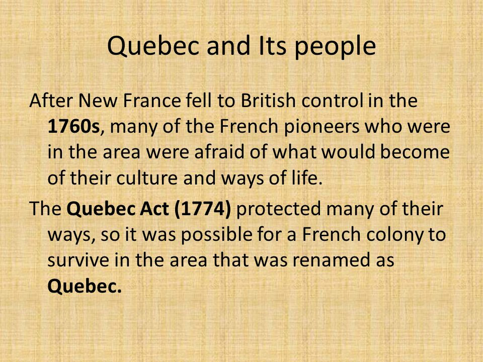 Quebec and Its people