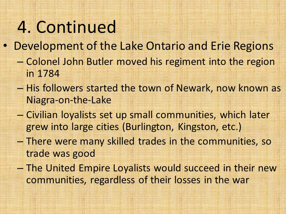 4. Continued Development of the Lake Ontario and Erie Regions