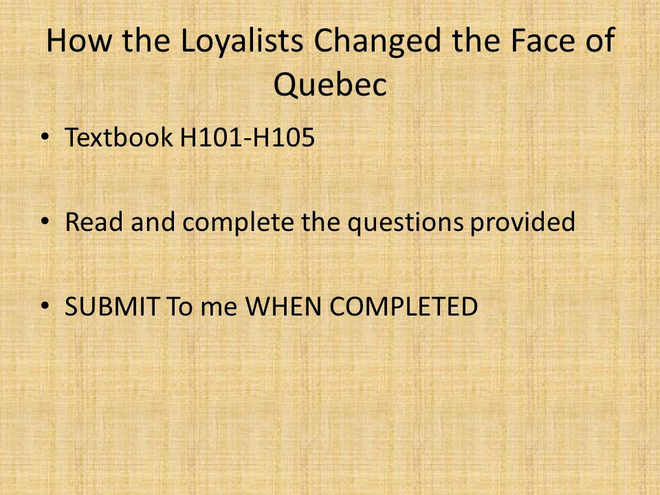 How the Loyalists Changed the Face of Quebec