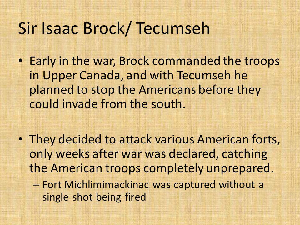 Sir Isaac Brock/ Tecumseh