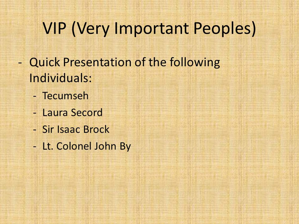 VIP (Very Important Peoples)