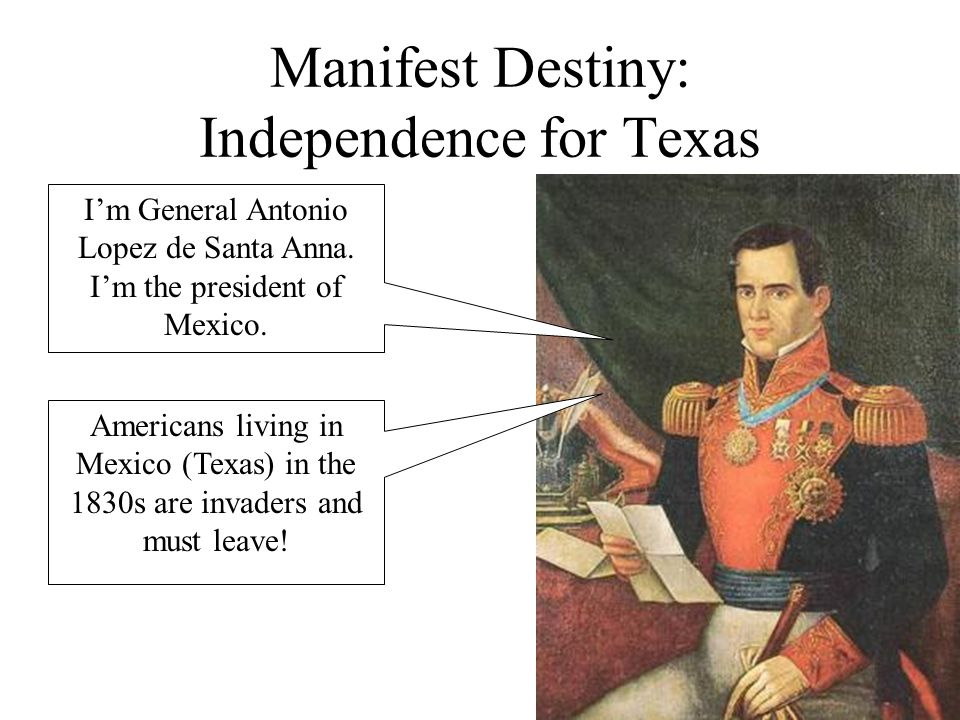 Manifest Destiny: Independence for Texas