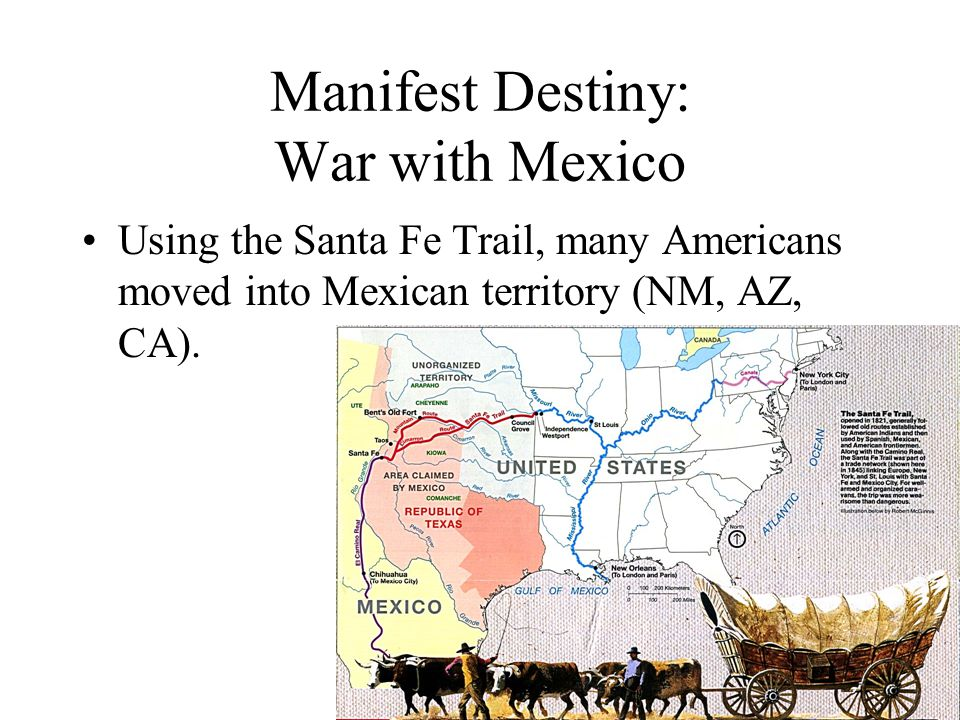Manifest Destiny: War with Mexico