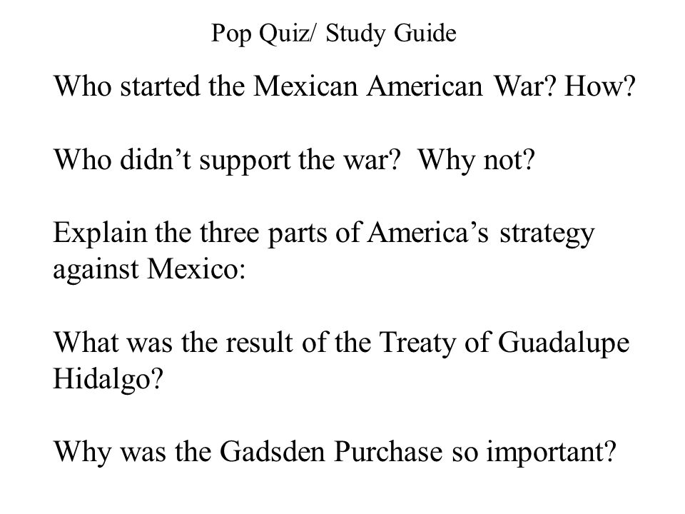 Who started the Mexican American War How