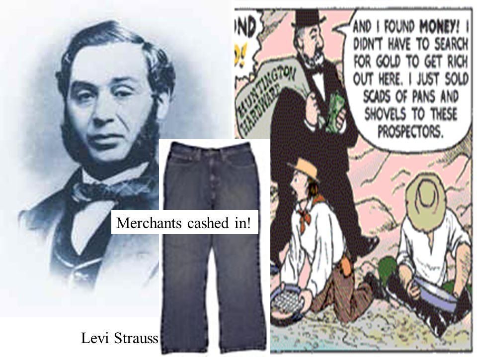 Merchants cashed in! Levi Strauss