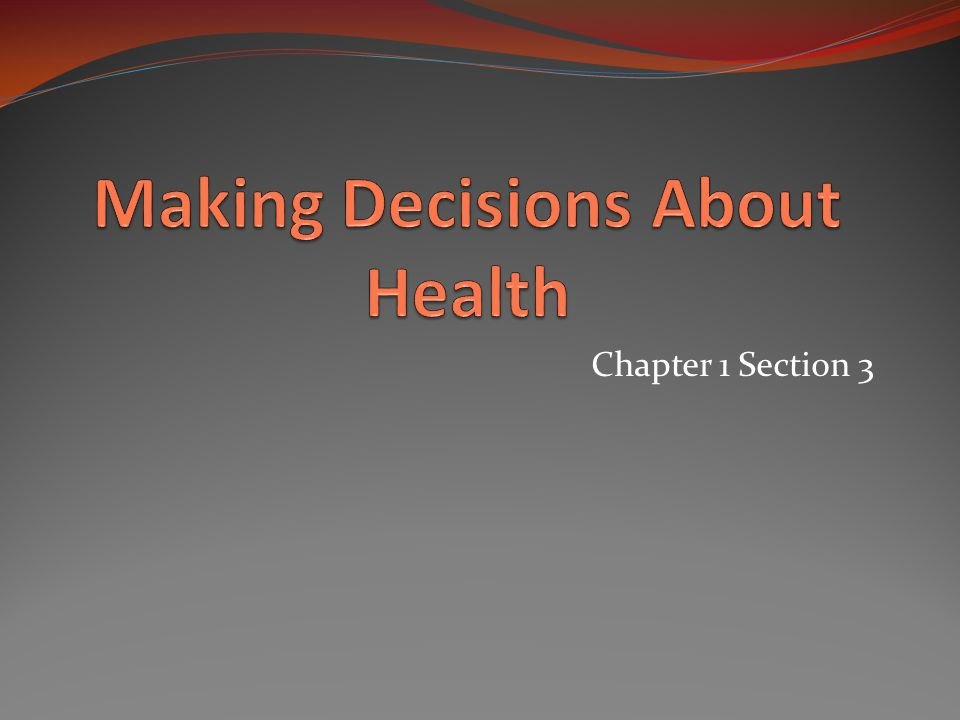 Making Decisions About Health
