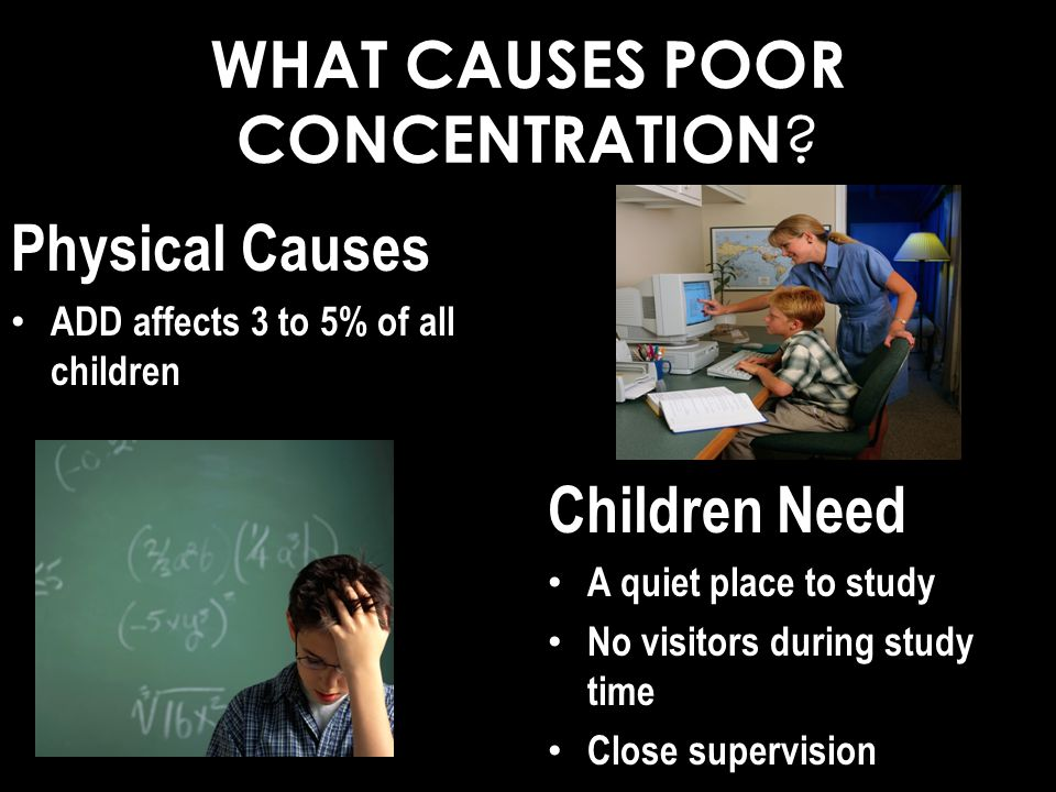 WHAT CAUSES POOR CONCENTRATION