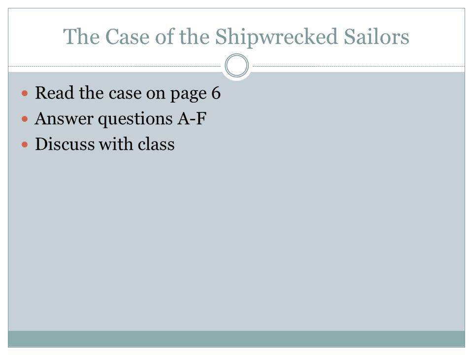 The Case of the Shipwrecked Sailors