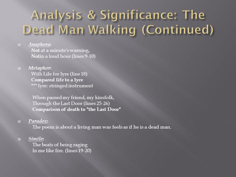 Analysis & Significance: The Dead Man Walking (Continued)