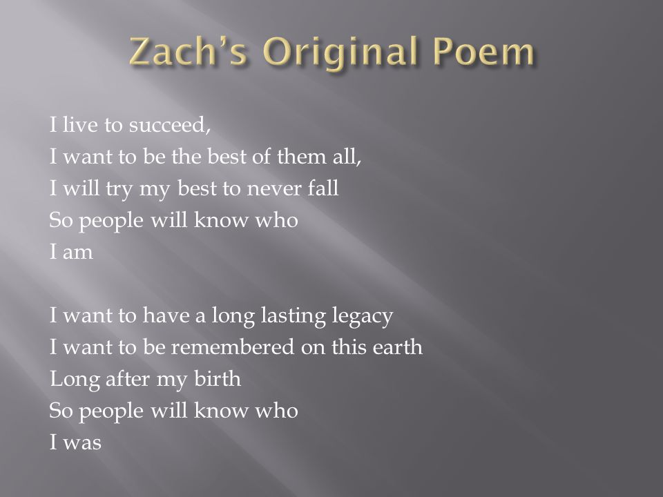 Zach's Original Poem