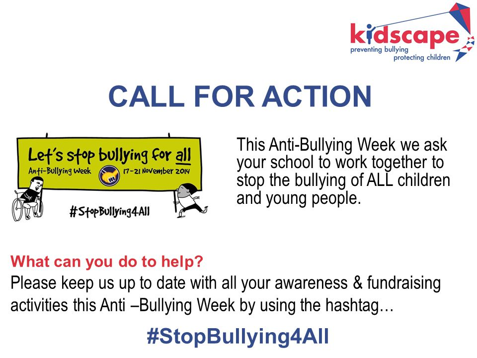 CALL FOR ACTION #StopBullying4All