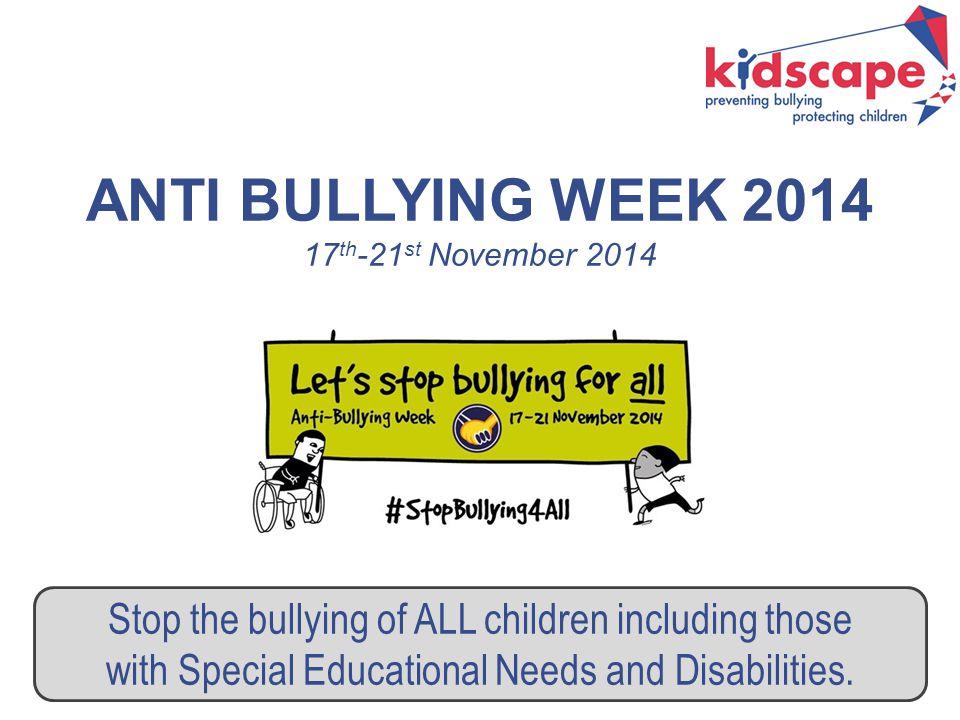 ANTI BULLYING WEEK 2014 17th-21st November 2014