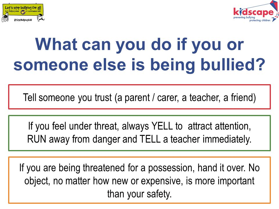 What can you do if you or someone else is being bullied