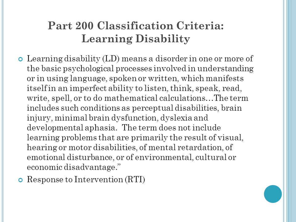 Part 200 Classification Criteria: Learning Disability