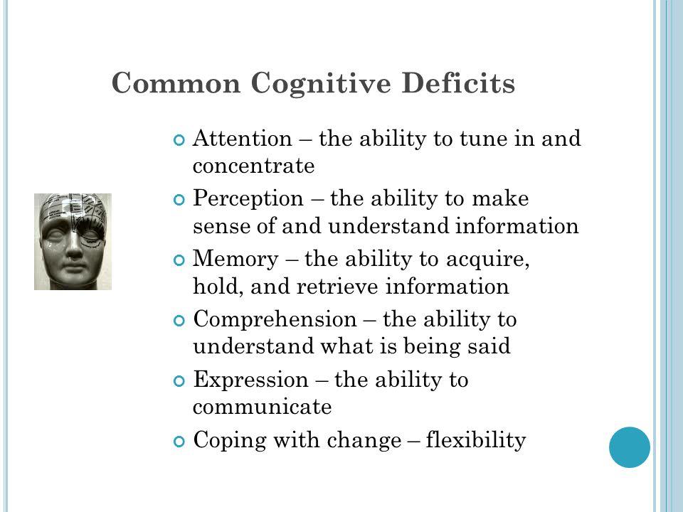 Common Cognitive Deficits