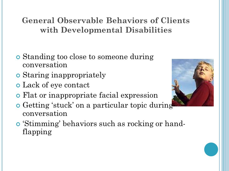 General Observable Behaviors of Clients with Developmental Disabilities