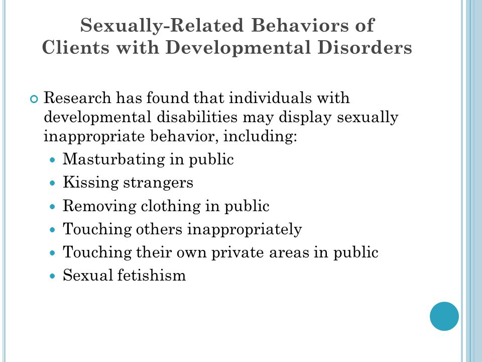 Sexually-Related Behaviors of Clients with Developmental Disorders