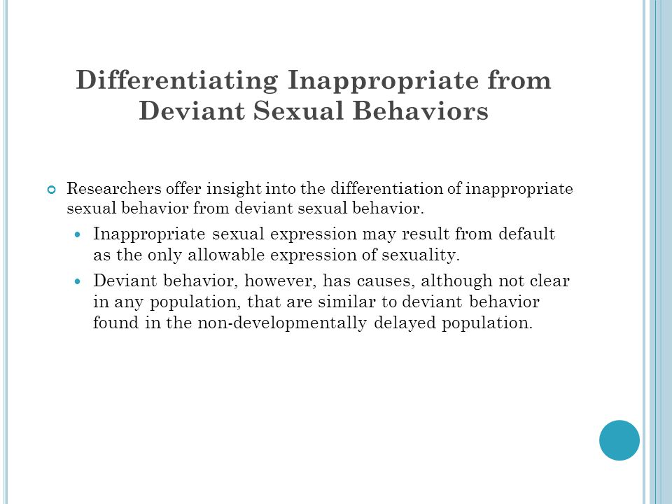 Differentiating Inappropriate from Deviant Sexual Behaviors