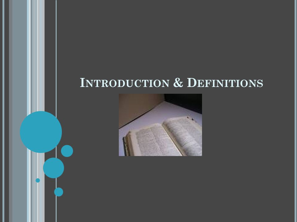 Introduction & Definitions