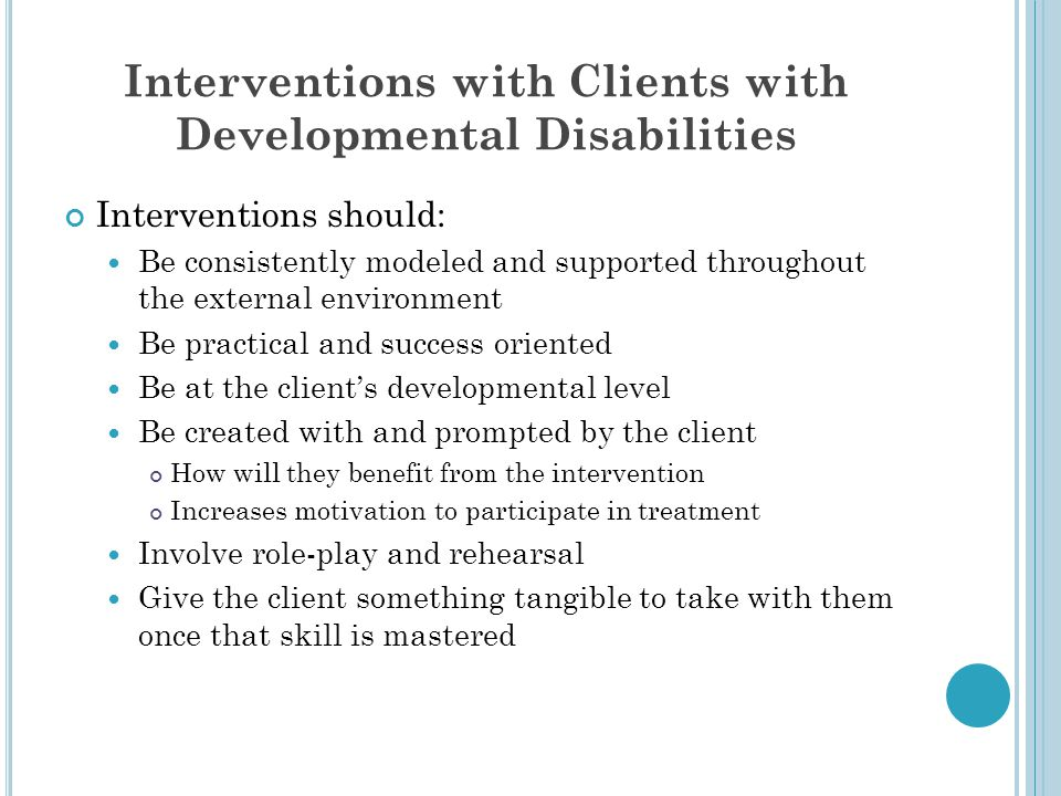 Interventions with Clients with Developmental Disabilities