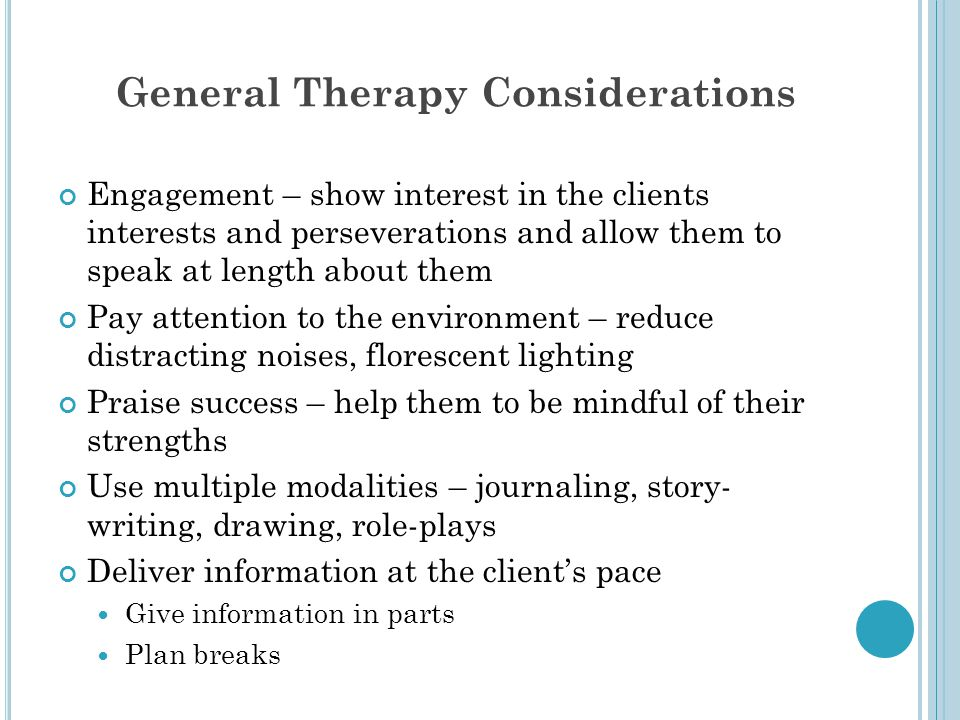 General Therapy Considerations