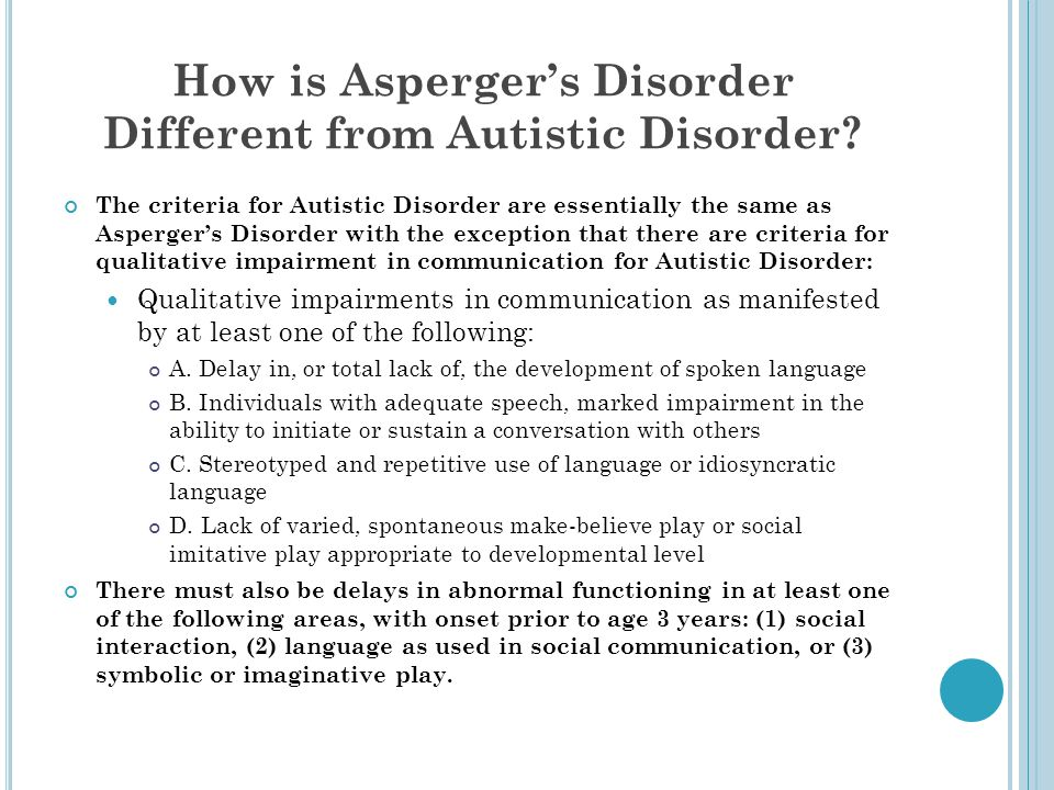 How is Asperger's Disorder Different from Autistic Disorder